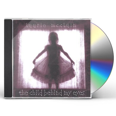 Laurie McClain CHILD BEHIND MY EYES CD