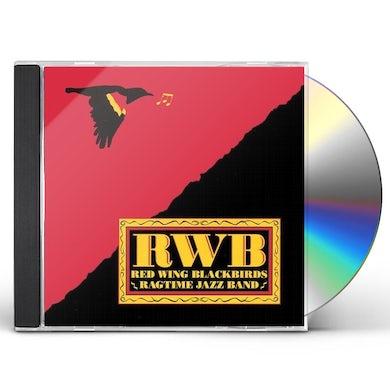 Red Wing Blackbirds Ragtime Jazz Band RWB CD