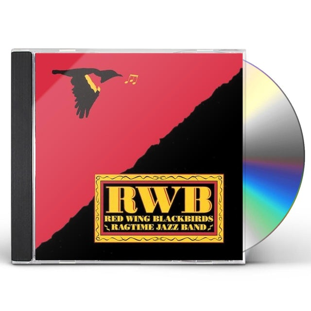 Red Wing Blackbirds Ragtime Jazz Band
