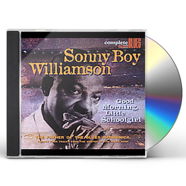 Sonny Boy Williamson GOOD MORNING LITTLE SCHOOLGIRL CD