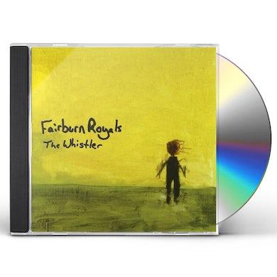 Fairburn Royals WHISTLER CD