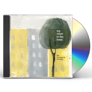 Innocence Mission MY ROOM IN THE TREES CD