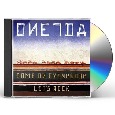 Oneida COME ON EVERYBODY LET'S ROCK CD