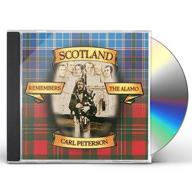 Carl Peterson SCOTLAND REMEMBERS THE ALAMO CD