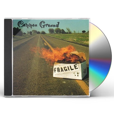 Common Ground FRAGILE CD