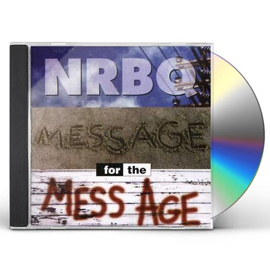 Nrbq MESSAGE FOR THE MESS AGE CD
