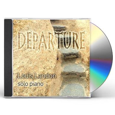 Louis Landon DEPARTURE - SOLO PIANO CD