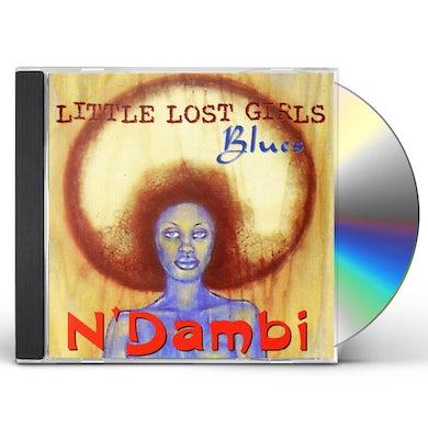 N'Dambi LITTLE LOST GIRLS BLUES CD
