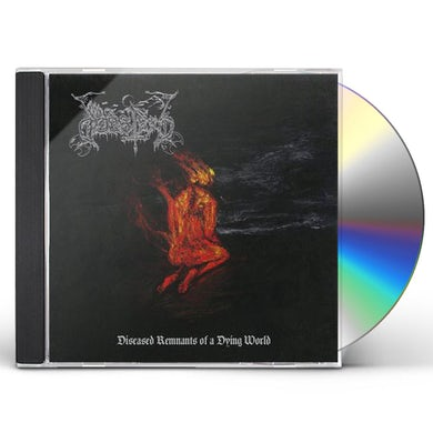 Diseased Remnants Of A Dying World CD