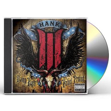 Hank Williams Iii DAMN RIGHT REBEL PROUD CD