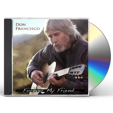 Don Francisco FOREVER MY FRIEND CD