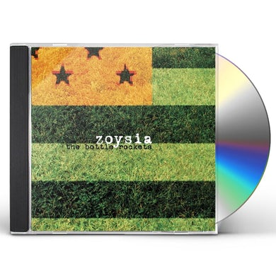 Bottle Rockets ZOYSIA CD