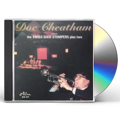 Doc Cheatham MEETS THE SWISS DIXIE STOMPERS PLUS CD