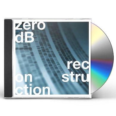 Zero Db RECONSTRUCTED CD