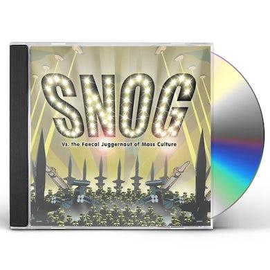 Snog VS THE FAECAL JUGGERNAUT OF MASS CULTURE CD