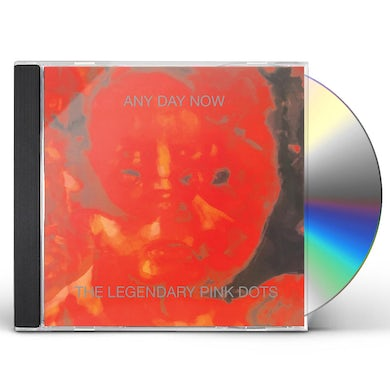 The Legendary Pink Dots ANY DAY NOW CD