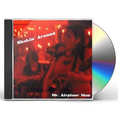 Mr Airplane Man SHAKIN AROUND CD