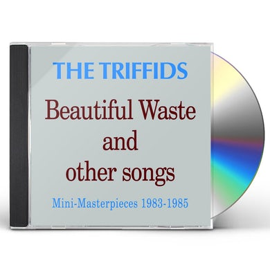 Triffids BEAUTIFUL WASTE & OTHER SONGS CD