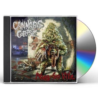 Cannabis Corpse Nug So Vile CD