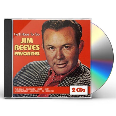 Jim Reeves HE'LL HAVE TO GO CD