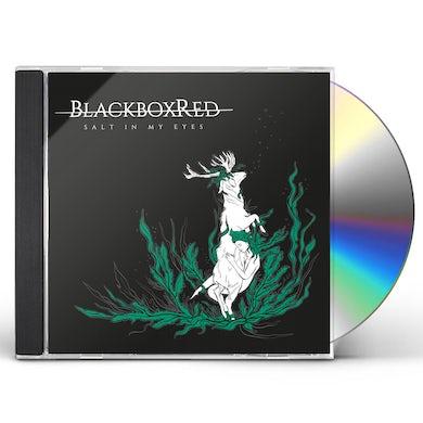 Blackboxred SALT IN MY EYES CD