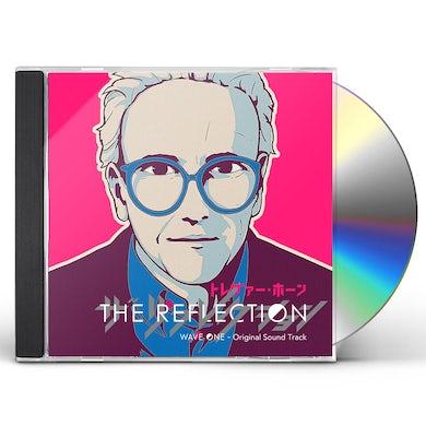 Trevor Horn REFLECTION: WAVE ONE (ORIGINAL SOUNDTRACK) CD