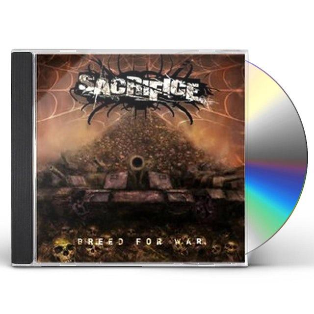 Sacrifice BREED FOR WAR CD
