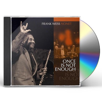 Frank Wess ONCE IS NOT ENOUGH CD
