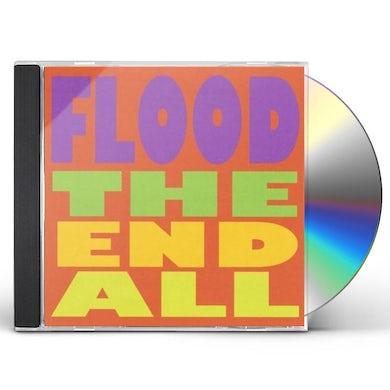Flood END ALL CD