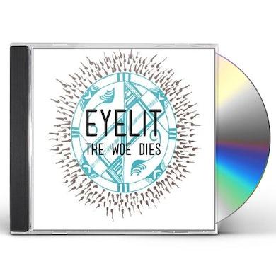 Eyelit WOE DIES CD