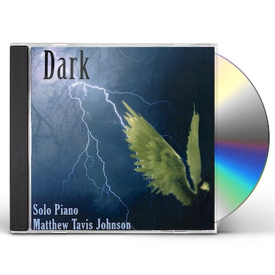 Matthew Tavis Johnson DARK CD