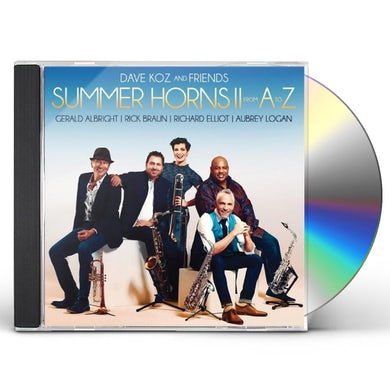 Dave Koz SUMMER HORNS II: FROM A TO Z CD