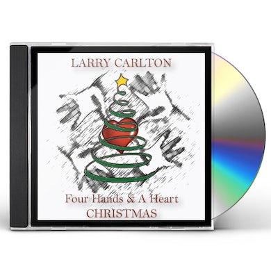 Larry Carlton FOUR HANDS & A HEART CHRISTMAS CD