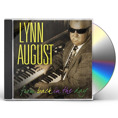 Lynn August FROM BACK IN THE DAY CD