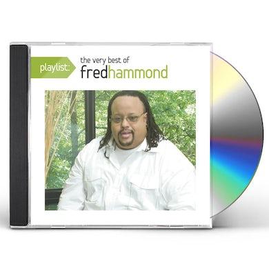 PLAYLIST: VERY BEST OF FRED HAMMOND CD