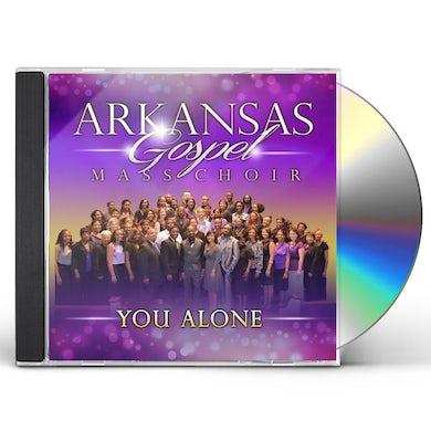 Arkansas Gospel Mass Choir YOU ALONE CD