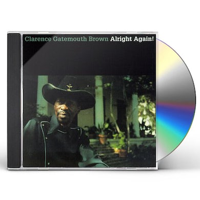 Clarence Gatemouth Brown ALRIGHT AGAIN CD
