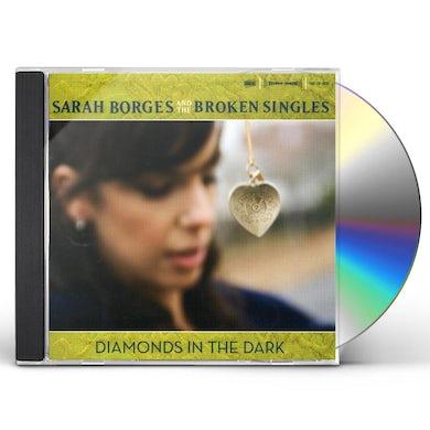 Sarah Borges & Broken Singles DIAMONDS IN THE DARK CD