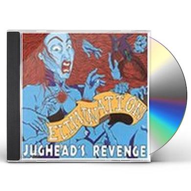 Jughead'S Revenge ELIMINATION CD