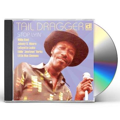 Tail Dragger STOP LYIN CD