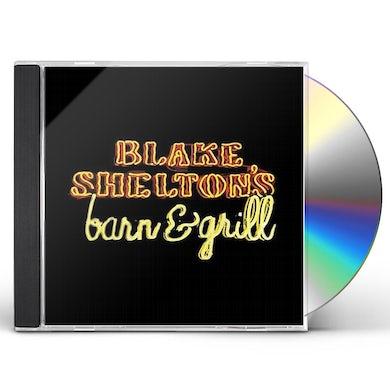BLAKE SHELTON'S BARN & GRILL CD