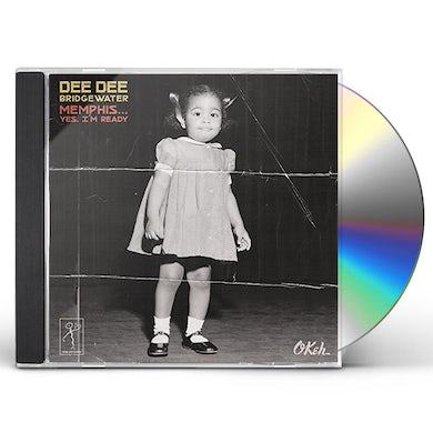 Dee Dee Bridgewater MEMPHIS YES I'M READY CD