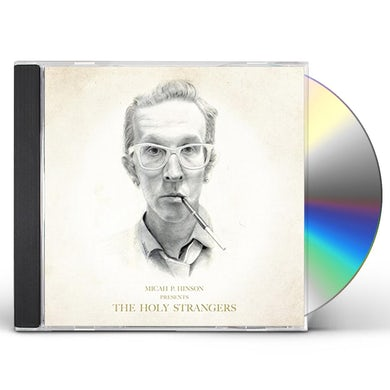 Micah P Hinson PRESENTS THE HOLY STRANGERS CD