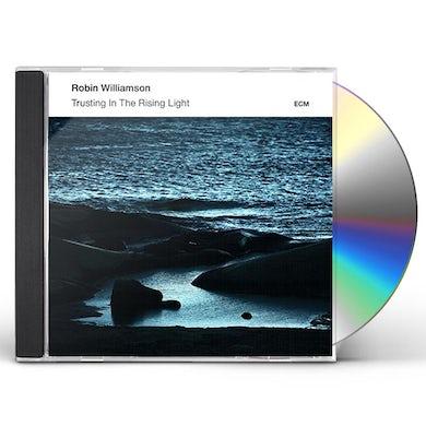 Robin Williamson TRUSTING IN THE RISING LIGHT CD