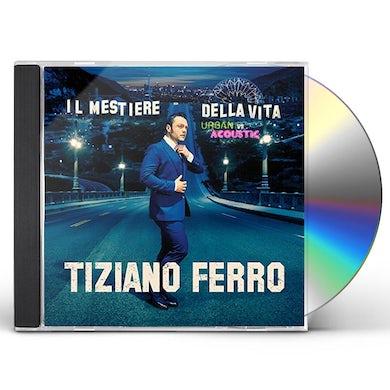 Ferro Tiziano IL MESTIERE DELLA VITA URBAN VS ACOUSTIC CD