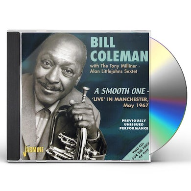 Bill Coleman SMOOTH ONE : LIVE IN MANCHESTER MAY 1967 CD