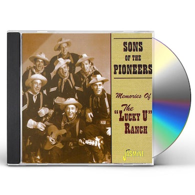 Sons Of The Pioneers MEMORIES OF THE LUCKY U RANCH CD