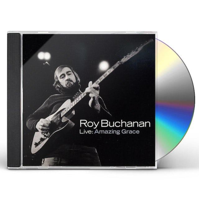 Roy Buchanan LIVE: AMAZING GRACE CD