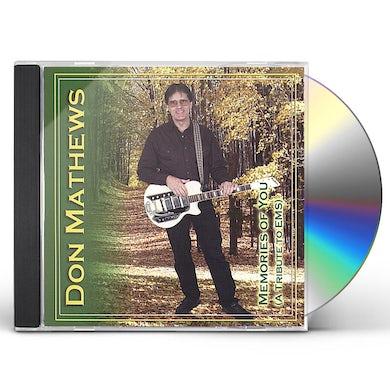 Don Mathews MEMORIES OF YOU CD