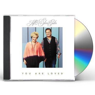 Jeff & Sheri Easter You Are Loved CD